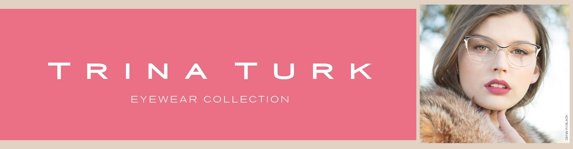 Shop Trina Turk Eyeglasses & Sunglasses - model Danai featured